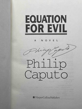 EQUATION FOR EVIL. by Caputo, Philip.