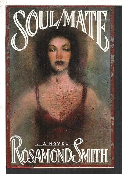 SOUL/MATE. by Smith, Rosamond (pseudonym for Joyce Carol Oates)