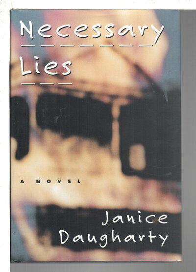 NECESSARY LIES. by Daugharty, Janice.