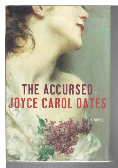 THE ACCURSED. by Oates, Joyce Carol.