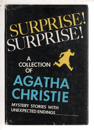 SURPRISE! SURPRISE! A Collection of Mystery Stories with Unexpected Endings. by Christie, Agatha.