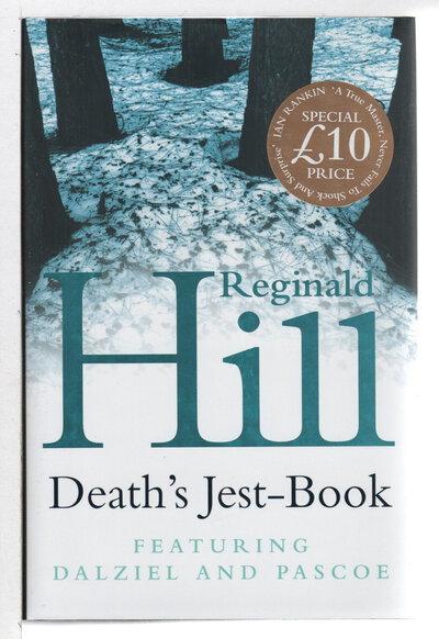 DEATH'S JEST-BOOK. by Hill, Reginald.