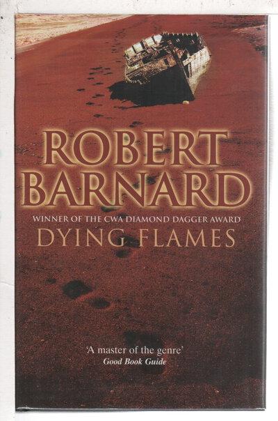 DYING FLAMES. by Barnard, Robert.