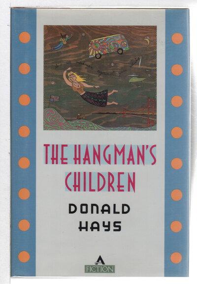 THE HANGMAN'S CHILDREN. by Hays, Donald.