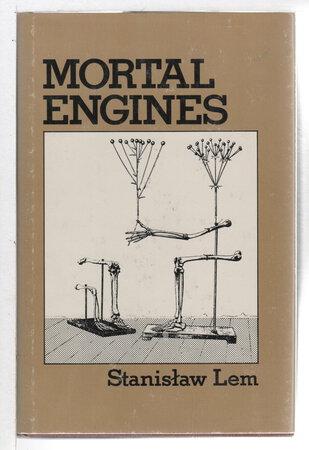 MORTAL ENGINES. by Lem, Stanislaw (1921-2006)