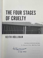 THE FOUR STAGES OF CRUELTY. by Hollihan, Keith.