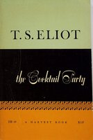 THE COCKTAIL PARTY: A Comedy. by Eliot, T. S.