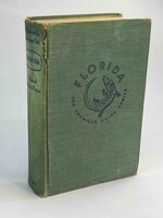 FLORIDA: A Guide to the Southernmost State. by [American Guide Series] Federal Writers' Project of the Works Project Administration, for the State of Florida.