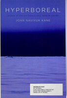 HYPERBOREAL. by Kane, Joan Naviyuk.
