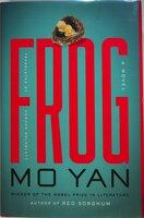 FROG. by Mo Yan (Guan Moye)