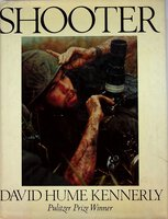 SHOOTER. by Kennerly, David Hume.