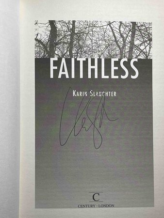 FAITHLESS. by Slaughter, Karin.