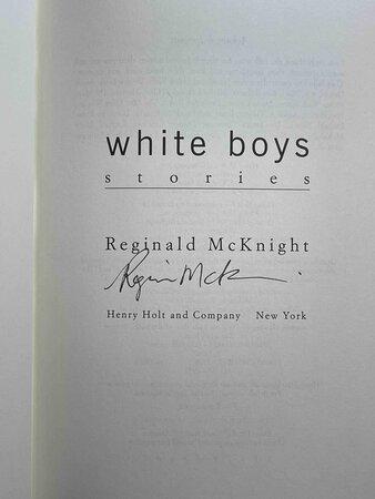 WHITE BOYS: Stories. by McKnight, Reginald.