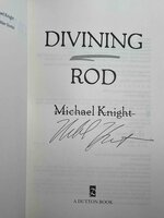 DIVINING ROD. by Knight, Michael.