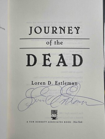 JOURNEY OF THE DEAD. by Estleman, Loren D.