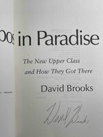 BOBOS IN PARADISE: The New Upper Class and How They Got There. by Brooks, David.