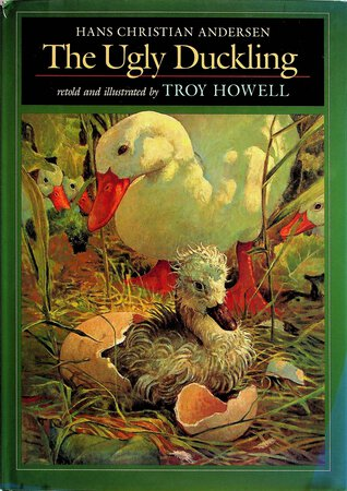 THE UGLY DUCKLING. by [Andersen, Hans Christian] Howell, Troy, retold and illustrated.