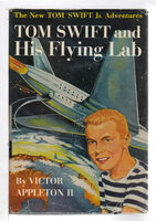 TOM SWIFT AND HIS FLYING LAB: Tom Swift, Jr Adventures series #1. by Appleton, Victor II.