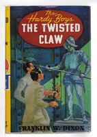 THE TWISTED CLAW: The Hardy Boys Series 18. by Dixon, Franklin W.