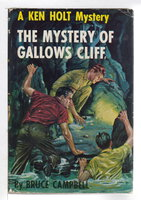 THE SECRET OF GALLOWS CLIFF: A Ken Holt Mystery #15. by Campbell, Bruce (pseudonym of Samuel and Beryl Epstein)