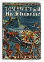 TOM SWIFT AND HIS JETMARINE: Tom Swift, Jr series #2. by Appleton, Victor II.