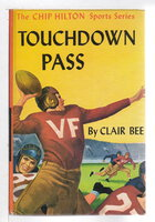 TOUCHDOWN PASS: Number 1 in the Chip Hilton Sports Series. by Bee, Clair