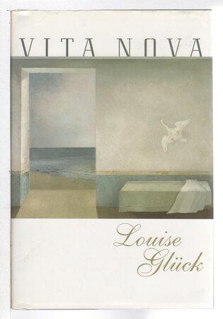 VITA NOVA. by Gluck, Louise
