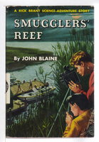 SMUGGLER'S REEF: A Rick Brant Science-Adventure Story, #7 in series. by Blaine, John.