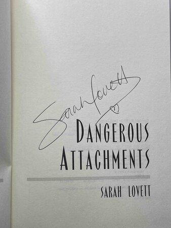 DANGEROUS ATTACHMENTS. by Lovett, Sarah.