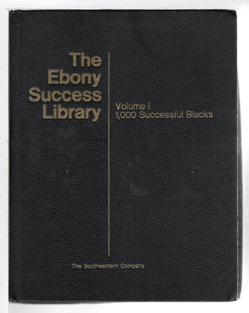 THE EBONY SUCCESS LIBRARY: 3 Voume Set (includes Volume 1: 1,000 Successful Blacks; Volume 2: Famous Blacks Give Secrets of Success; Volume 3: Career Guide. Opportunities and Resources for You. by Editors of Ebony.