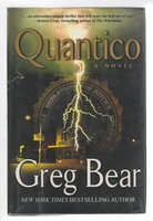 QUANTICO. by Bear, Greg.