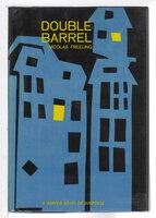 DOUBLE BARREL. by Freeling, Nicolas .