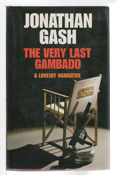 THE VERY LAST GAMBADO: A Lovejoy Narrative. by Gash, Jonathan.