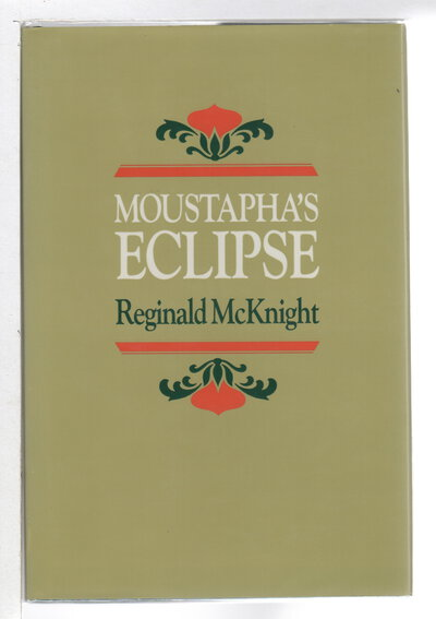 MOUSTAPHA'S ECLIPSE. by McKnight, Reginald.
