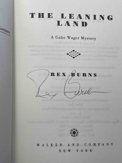 THE LEANING LAND: A Gabe Wager Mystery, by Burns, Rex.