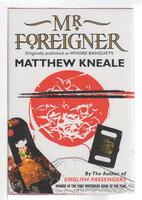 MR. FOREIGNER. by Matthew Kneale.