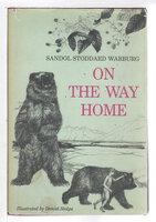 ON THE WAY HOME. by Warburg, Sandol Stoddard.