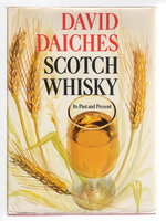 SCOTCH WHISKEY: Its Past and Present. by Daiches, David.