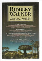 RIDDLEY WALKER . by Hoban, Russell.