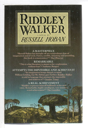 RIDDLEY WALKER . by Hoban, Russell.