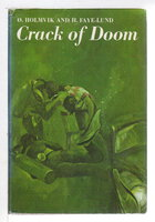 CRACK OF DOOM. by Holmvik, Oyvind and Hans Faye-Lund.