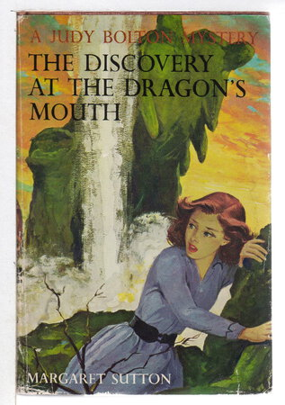THE DISCOVERY AT THE DRAGON'S MOUTH: Judy Bolton #31. by Sutton, Margaret (Rachel Beebe, 1903-2001)
