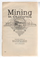 MINING IN CALIFORNIA: Chapter of Report XIX of the State Mineralogist Covering Mining in California and the Activities of the State Mining Bureau, Vol. 19, No. 3. by Root, Lloyd L., State Mineralogist.