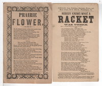 Set of 2 Mid-19th Century Song Sheets: NOBODY KNOWS WHAT A RACKET WAS THERE and PRAIRIE FLOWER.