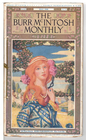 BURR MCINTOSH MONTHLY, JULY, 1909, Volume XIX, Number 6. by McIntosh, Burr (1862-1942) , editor. Mac Queen, Peter; George M Cohan, and others.