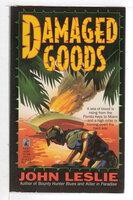 DAMAGED GOODS. by Leslie, John