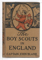 BOY SCOUTS IN ENGLAND (Facing the German Foe), #4. by Blaine, Captain John ((a pseudonym used by the Saalfield Publishing House)