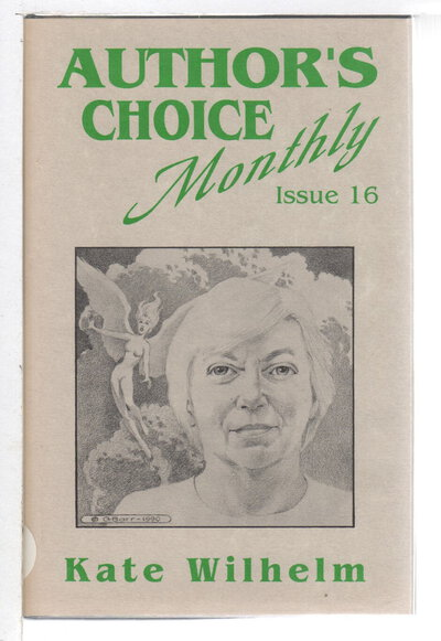 STATE OF GRACE: Author's Choice Monthly, Issue #16. by Wilhelm, Kate.