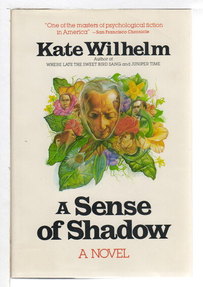 A SENSE OF SHADOW. by Wilhelm, Kate.