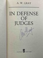 IN DEFENSE OF JUDGES. by Gray, A. W.
